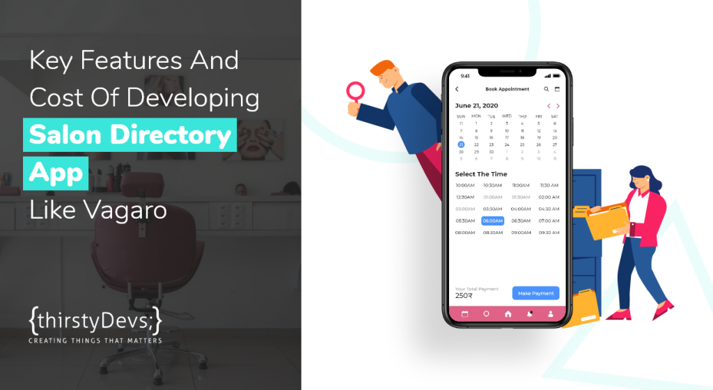 Key Features And Cost Of Developing Salon Directory App Like Vagaro