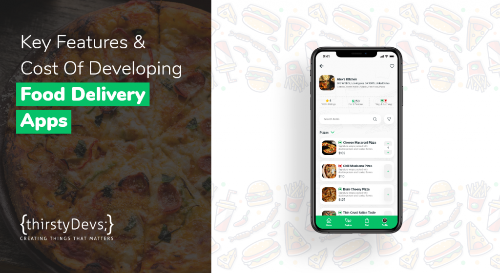 Key Features & Cost of Developing Food Delivery Apps