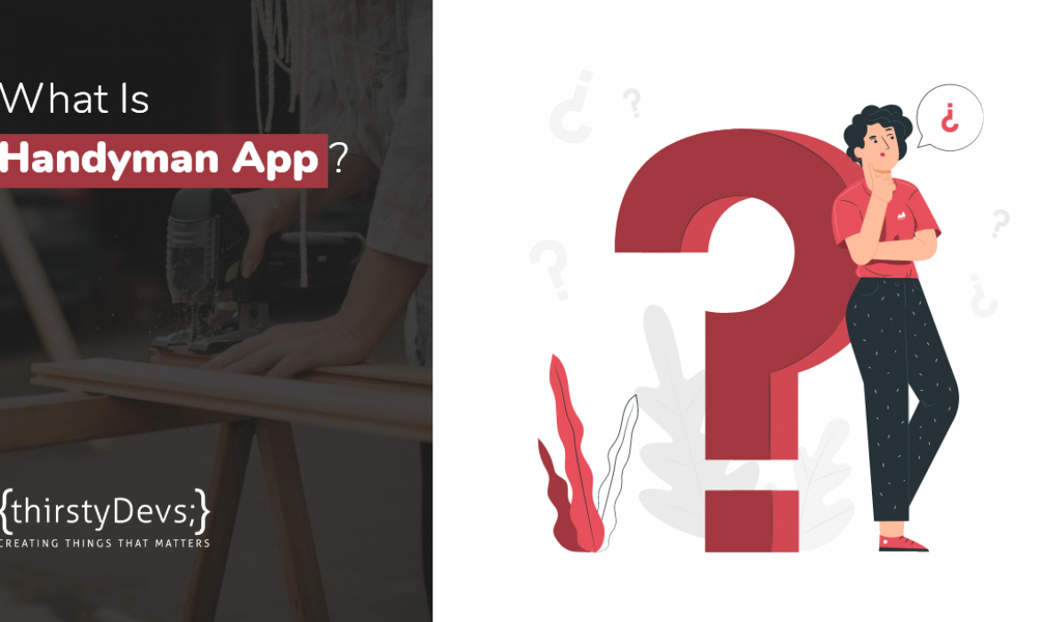 What Is Handyman App?