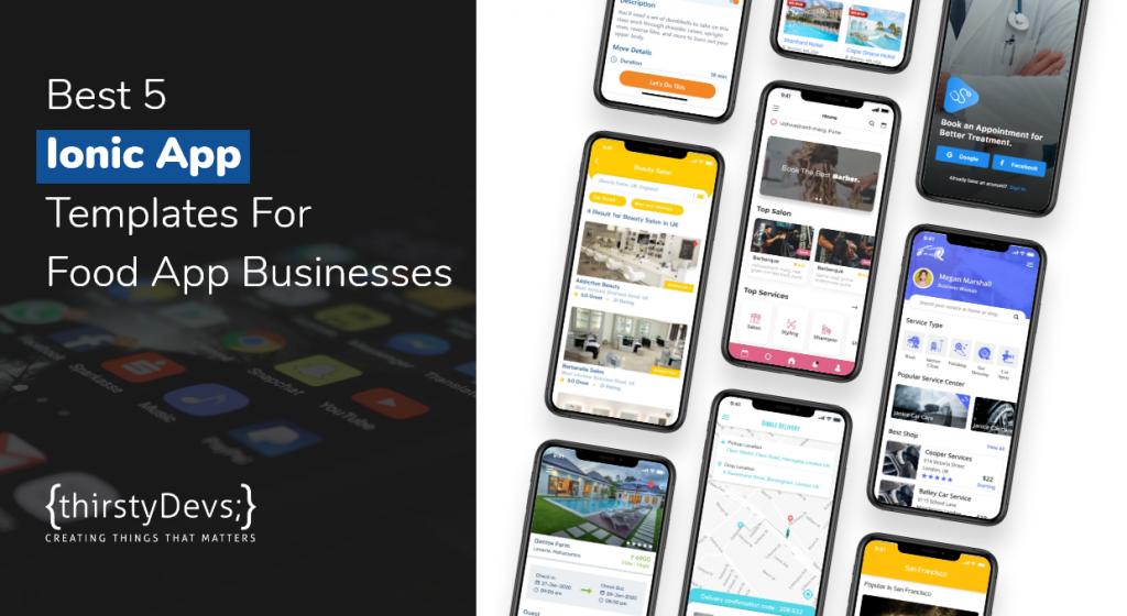 Top 5 Ionic App Development Templates For Food App Businesses
