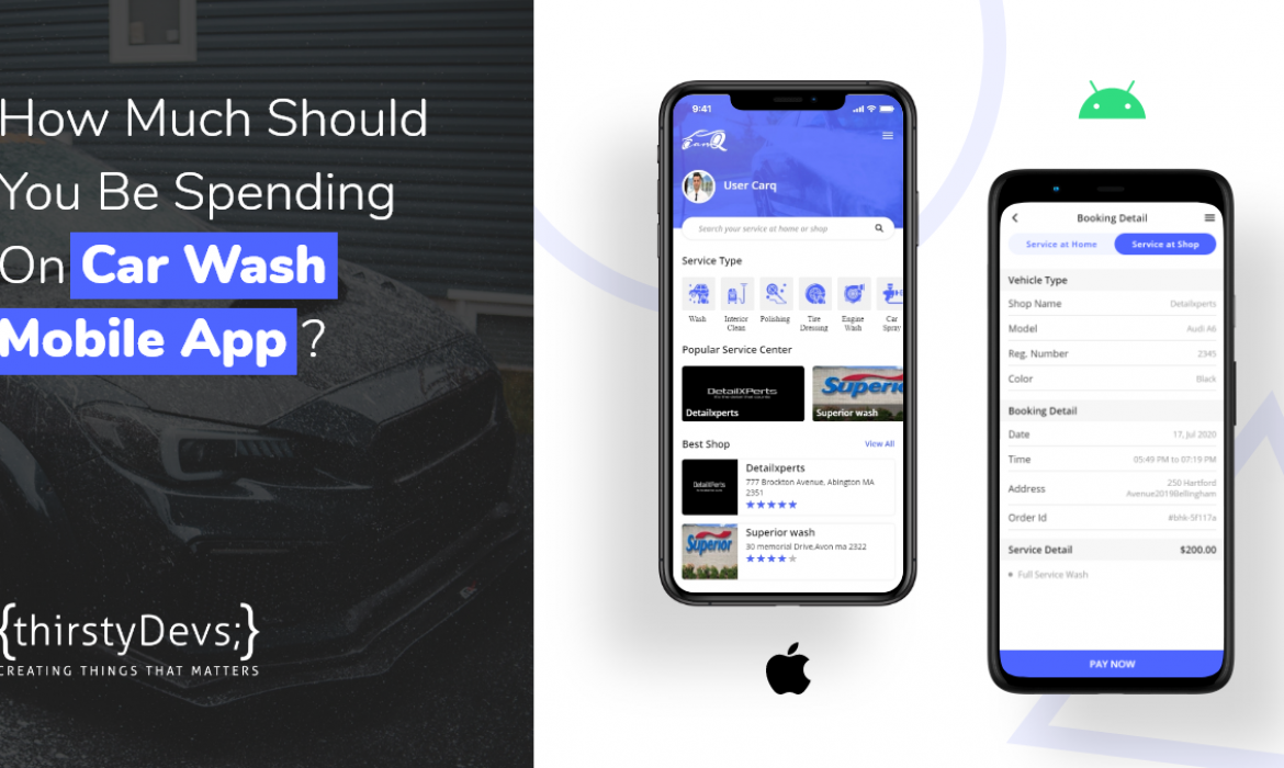 How Much Should You Be Spending On Car Wash Mobile App Development