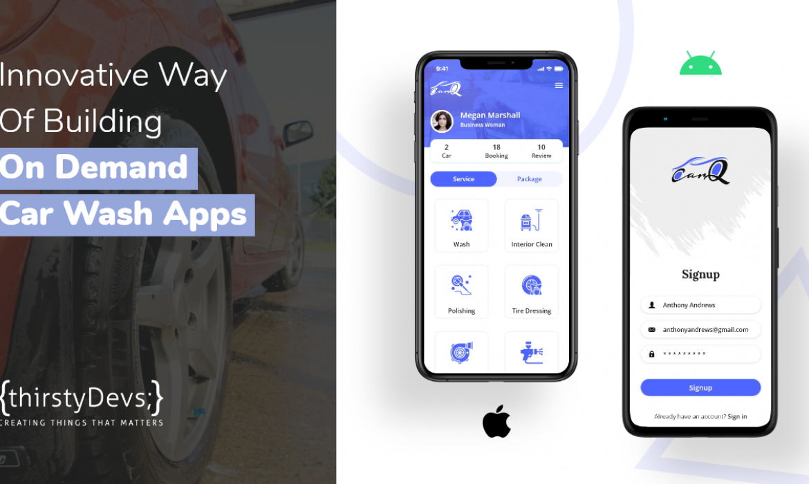On Demand Car Wash App Development thirstyDevs