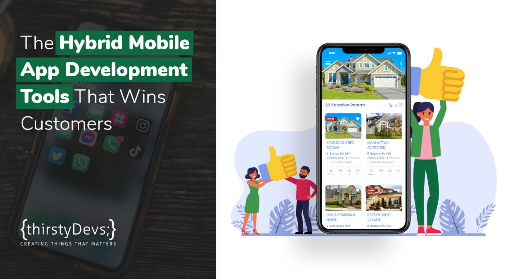 Top Hybrid Mobile App Development Tools That Wins Customers