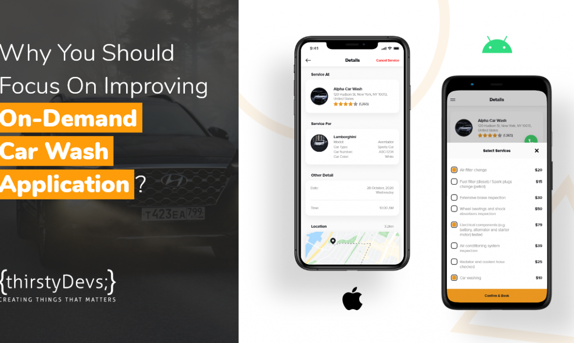 On-Demand Car Wash App Development by thirstyDevs