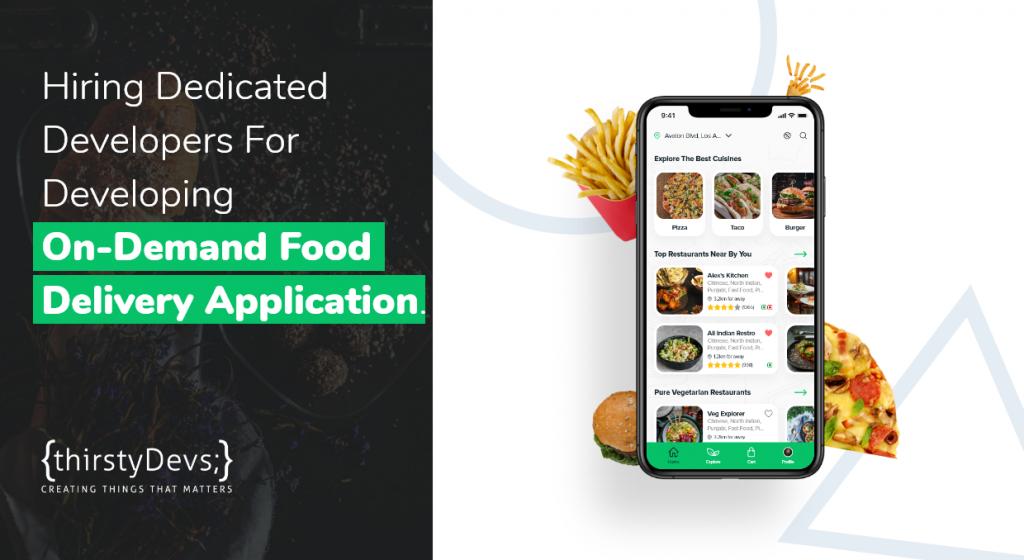 Hiring developers for Food delivery Mobile Applciation