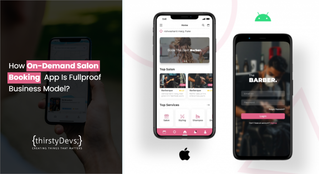 How On-Demand Salon Booking App is Foolproof Business Model