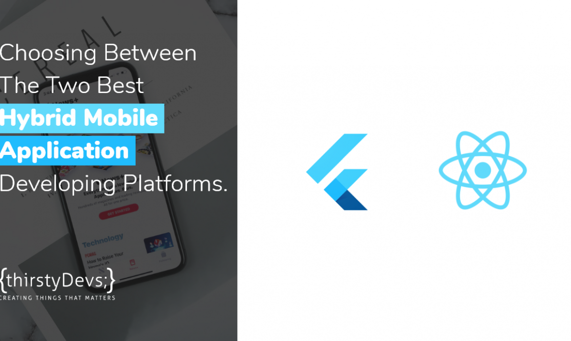 Choosing Between The Two Best Hybrid Mobile Application Developing Platforms