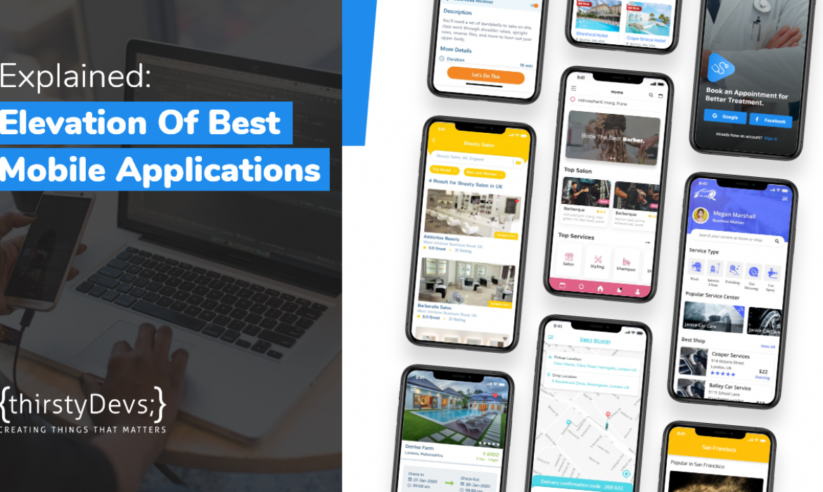Explained: Elevation Of Best Mobile Apps