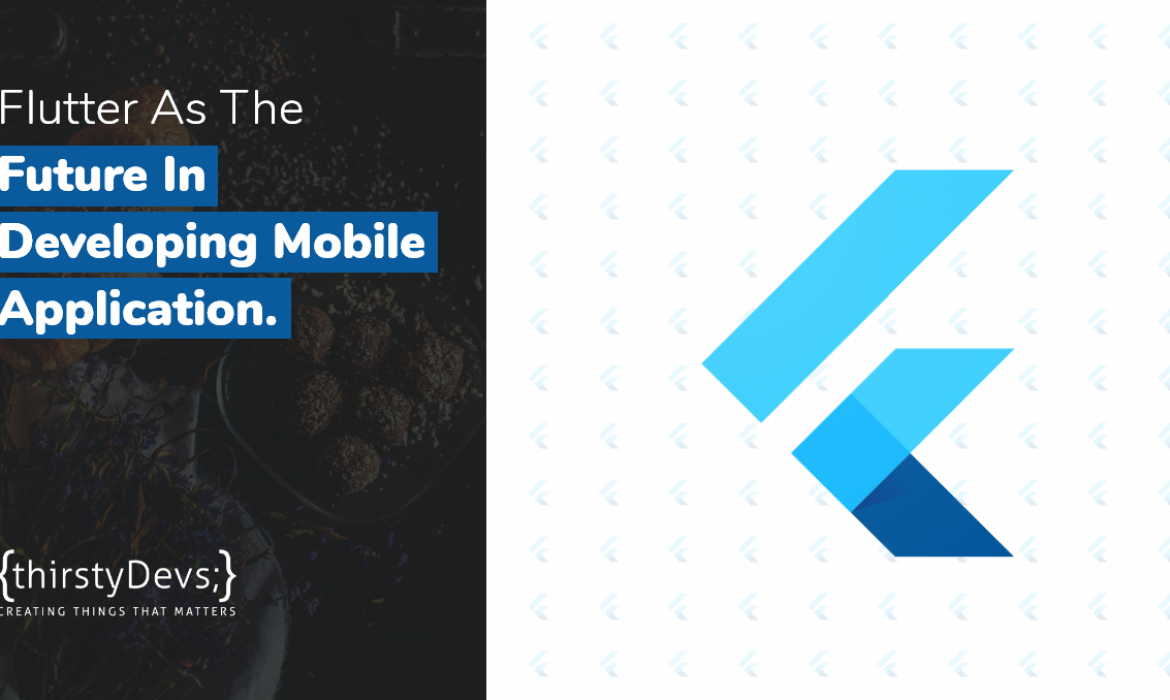 Flutter As The Future In Developing Mobile Application