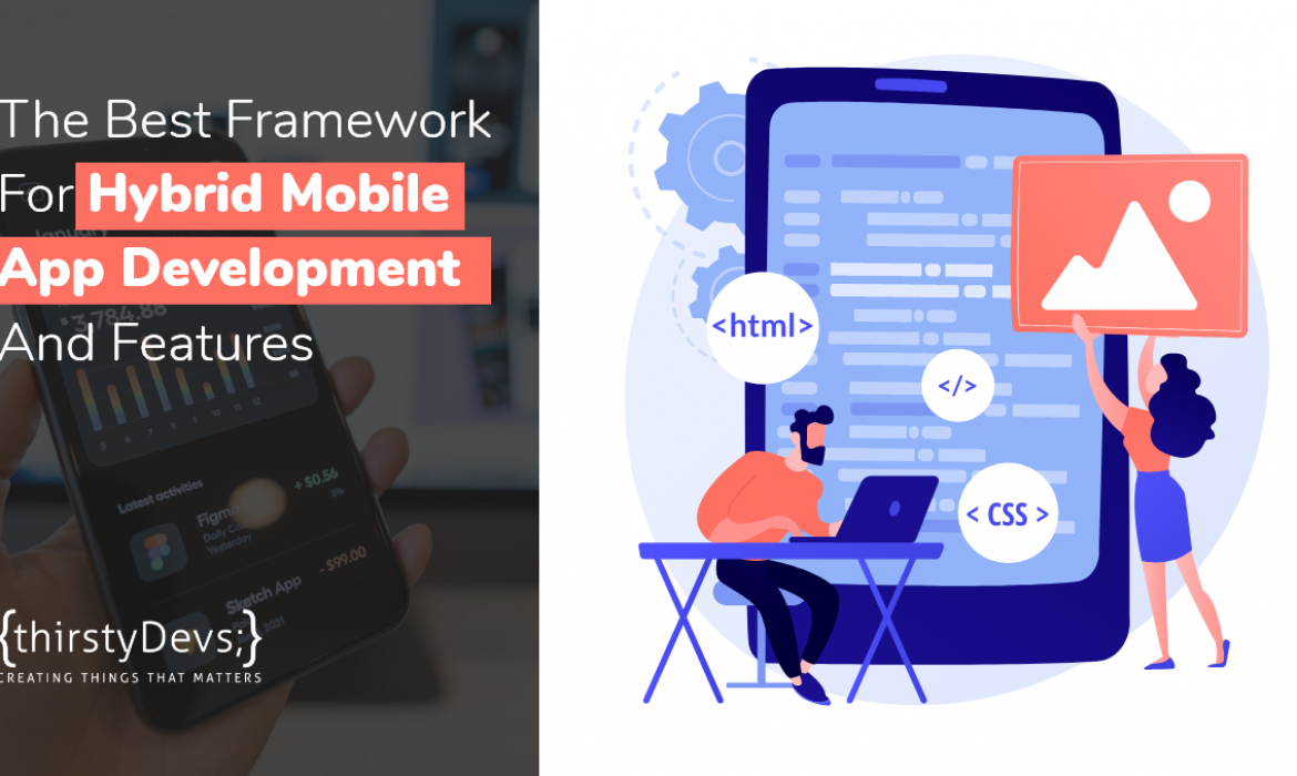 The Best Framework For Hybrid Mobile App Development and Features